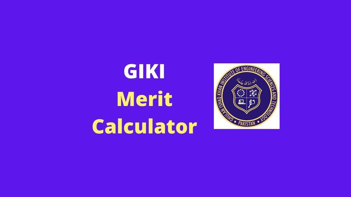 GIKI Merit Calculator