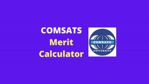 Calculate COMSATS merit using COMSATS merit calculator by EduManias
