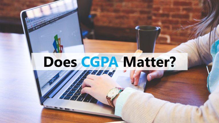 Does CGPA Matter?