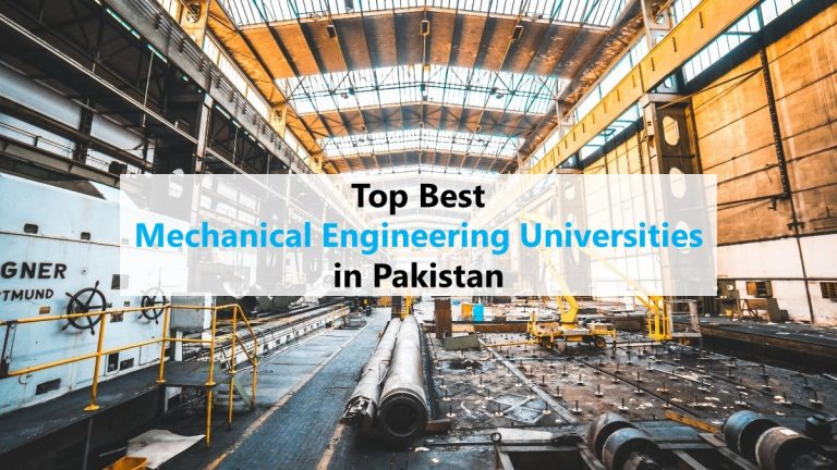 Top Best Mechanical Engineering Universities in Pakistan
