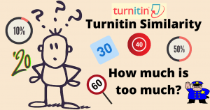 What is Acceptable Turnitin Similarity Percentage - Ideal Turnitin Score