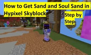 How to get sand and soul sand in hypixel skyblock