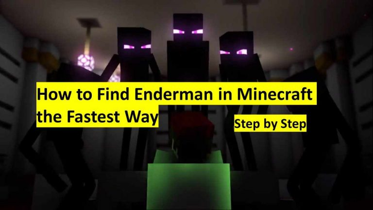 How to Find Enderman in Minecraft the Fastest Way