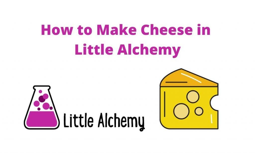 how to make cheese in little alchemy 2