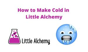 how to make cold in little alchemy 2