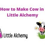 how to make cow in little alchemy 2