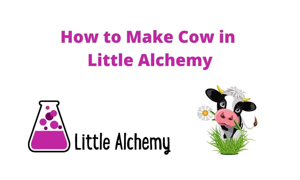 How to Make Cow in LittleAlchemy Step by Step Hints
