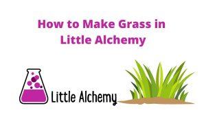 how to make grass in littlealchemy