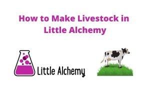 how to make livestock in littlealchemy 2