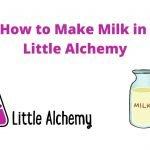 how to make milk in littlealchemy 2