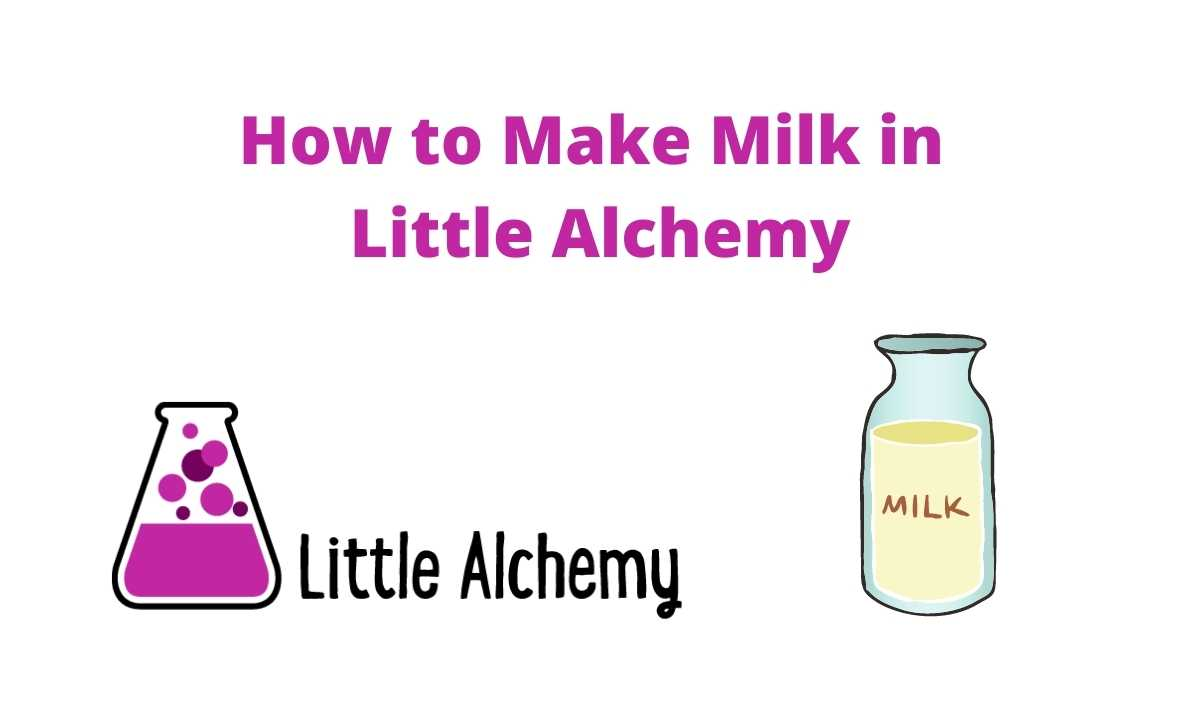 how to make milk in little alchemy 2