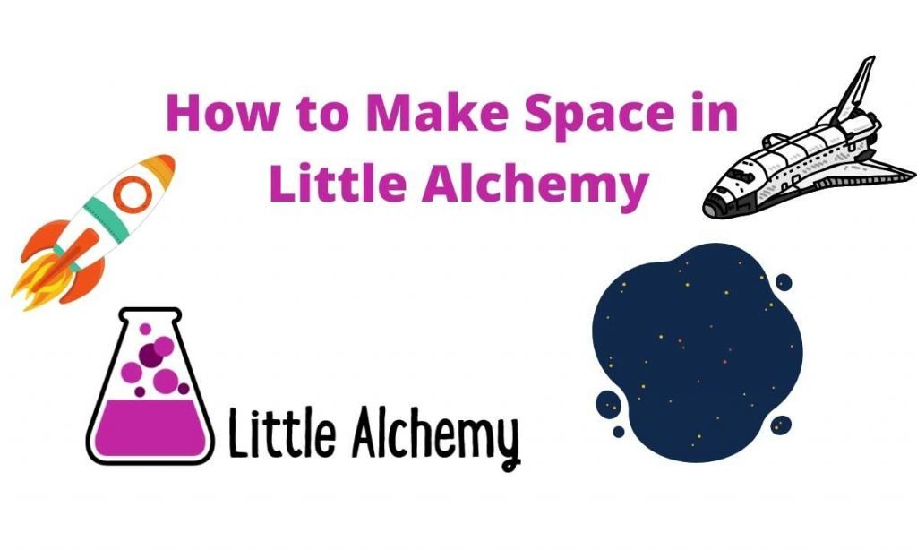 how to make space in little alchemy 2