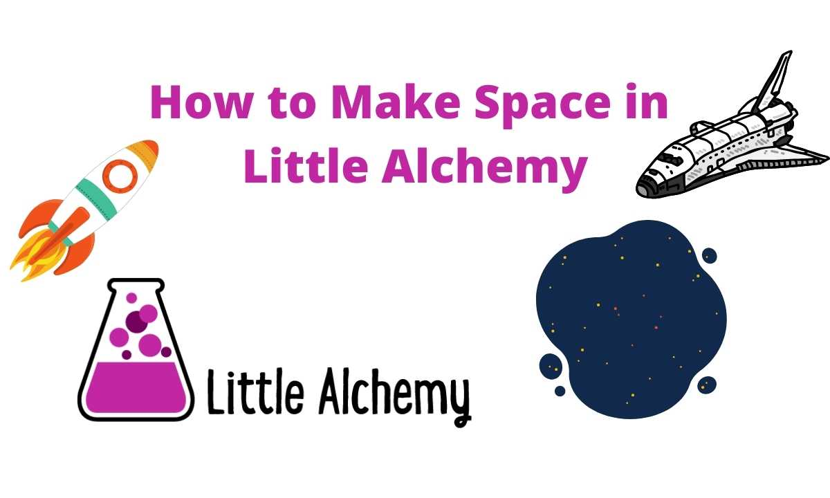 how to make space in littlealchemy 2