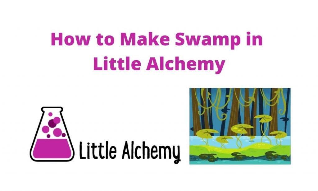 how to make swamp in littlealchemy 2