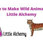 how to make wild animal in littlealchemy 2