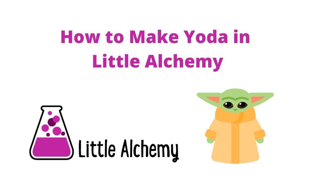 how to make yoda in littlealchemy 2