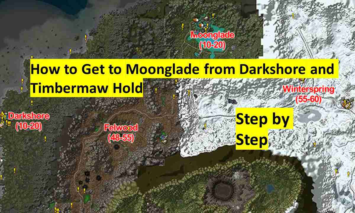 Get to moonglade in classic WoW from darkshore and timbermaw hold