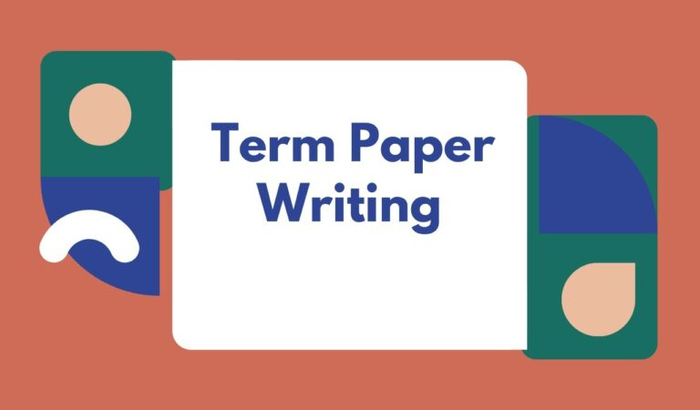 Term Paper Writing: Creating Great Paragraphs