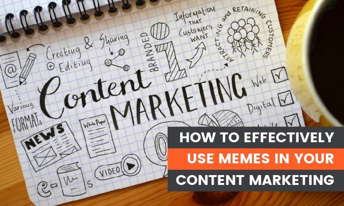 5 effective ways of using memes in your content